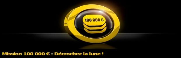 Remplissez les missions 100 000 €