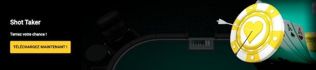 Shot Taker sur Bwin tous les soirs de la semaine